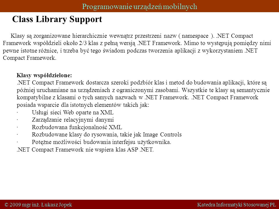 Class Library Support