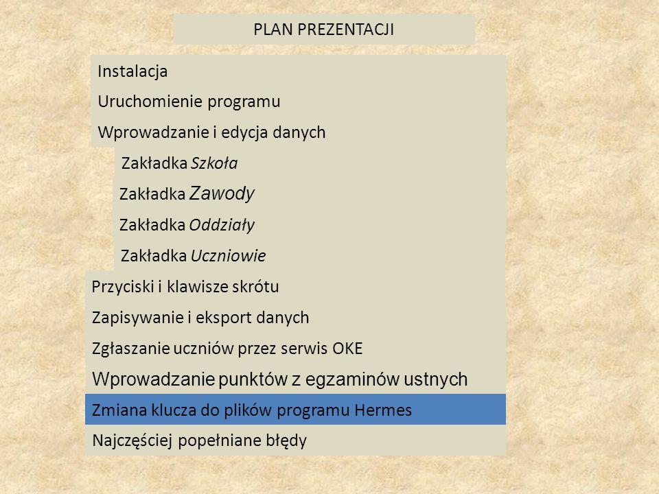 PLAN PREZENTACJI Instalacja. Uruchomienie programu. Wprowadzanie i edycja danych. Zakładka Szkoła.
