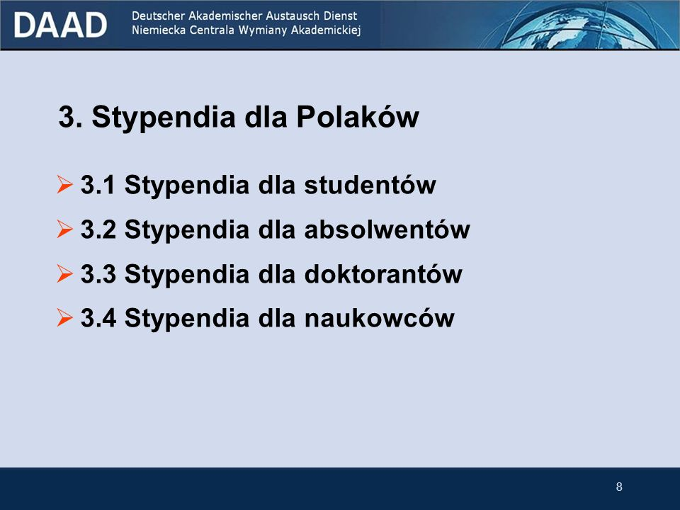3. Stypendia dla Polaków 3.1 Stypendia dla studentów