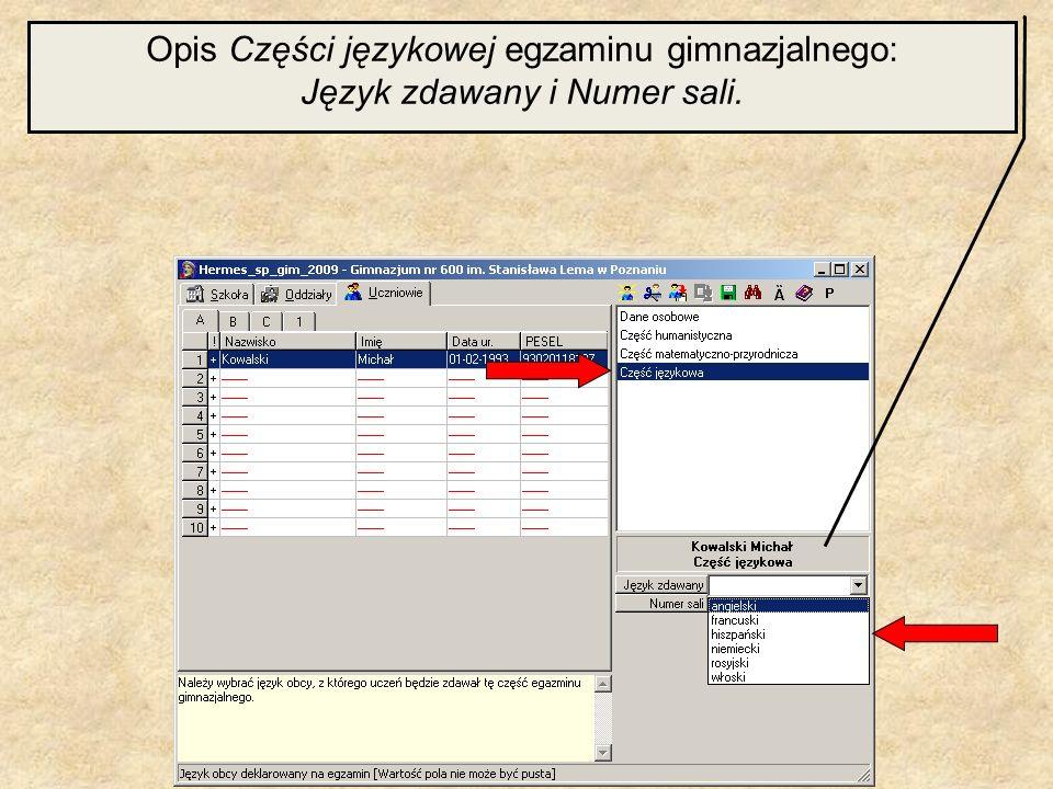 Opis Części językowej egzaminu gimnazjalnego: