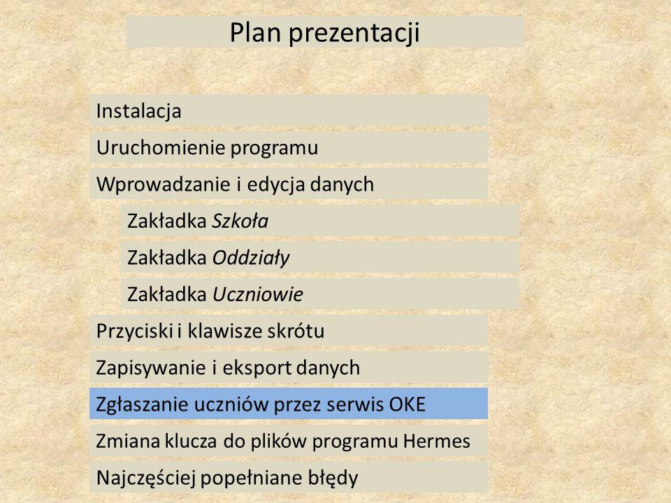 Plan prezentacji Instalacja Uruchomienie programu