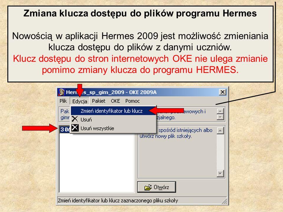 Zmiana klucza dostępu do plików programu Hermes