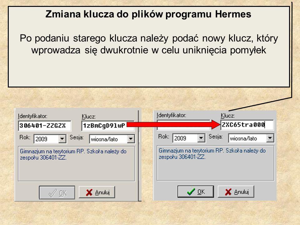 Zmiana klucza do plików programu Hermes