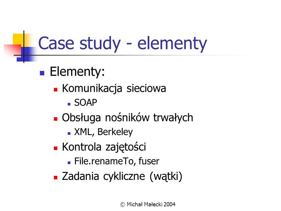 Case study - elementy Elementy: Komunikacja sieciowa