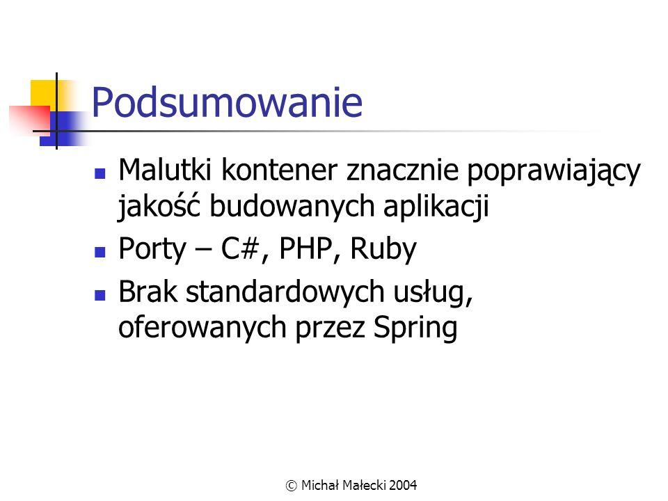 Podsumowanie Malutki kontener znacznie poprawiający jakość budowanych aplikacji. Porty – C#, PHP, Ruby.