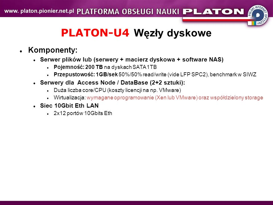 PLATON-U4 Węzły dyskowe