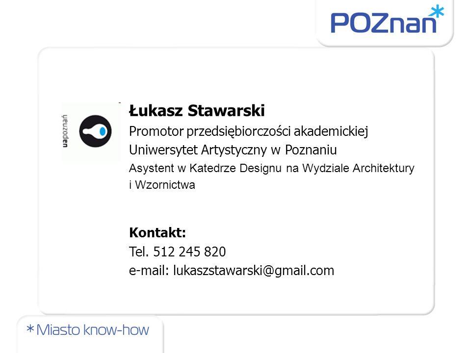 Łukasz Stawarski Promotor przedsiębiorczości akademickiej