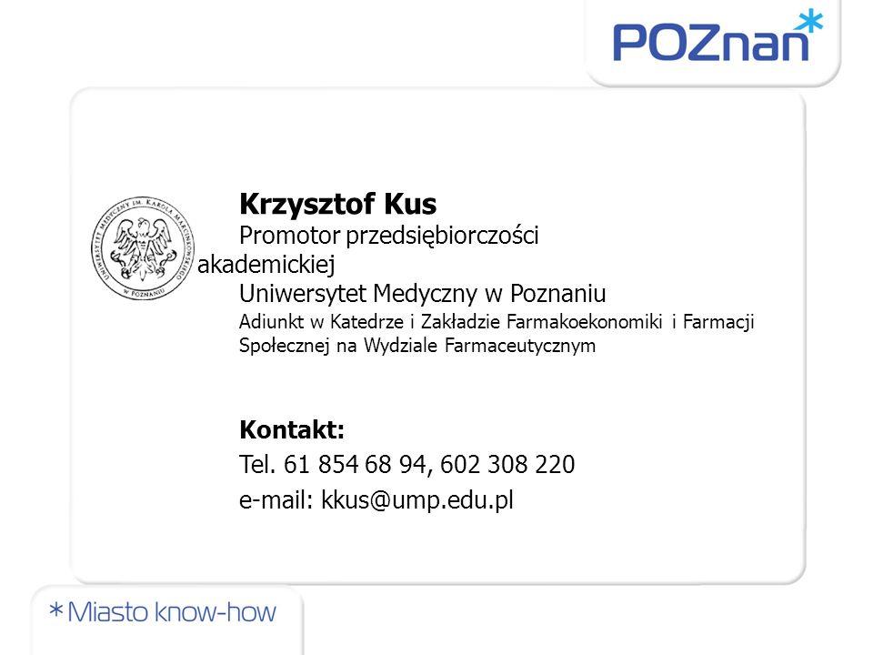 Krzysztof Kus Uniwersytet Medyczny w Poznaniu Kontakt: