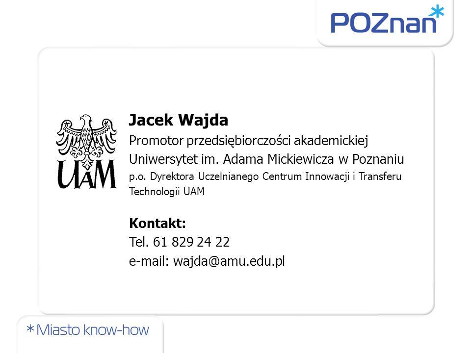 Jacek Wajda Promotor przedsiębiorczości akademickiej
