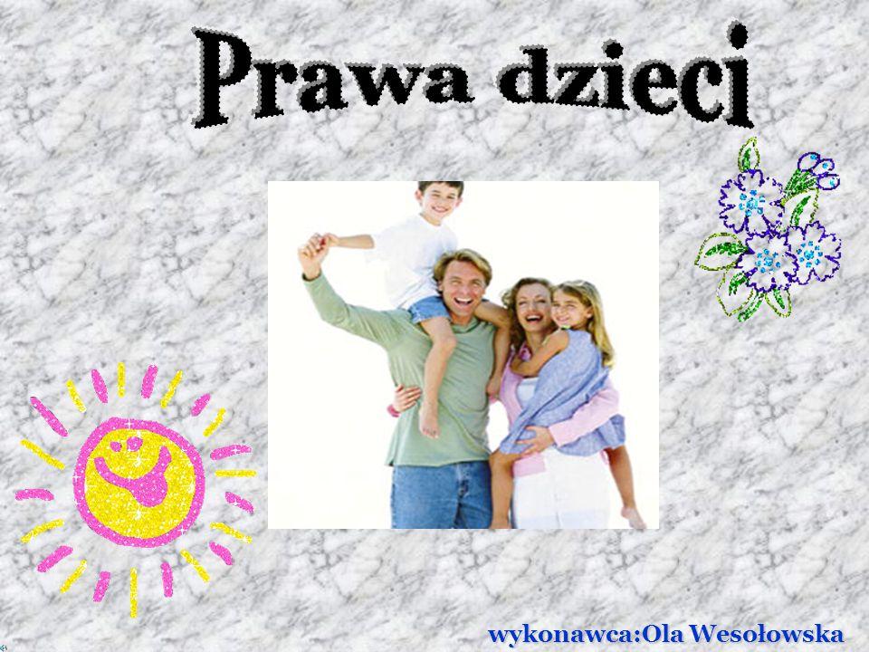 Prawa dzieci wykonawca:Ola Wesołowska