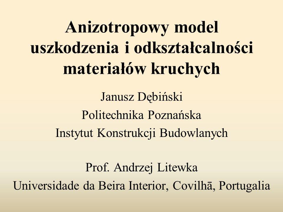 Anizotropowy model uszkodzenia i odkształcalności materiałów kruchych