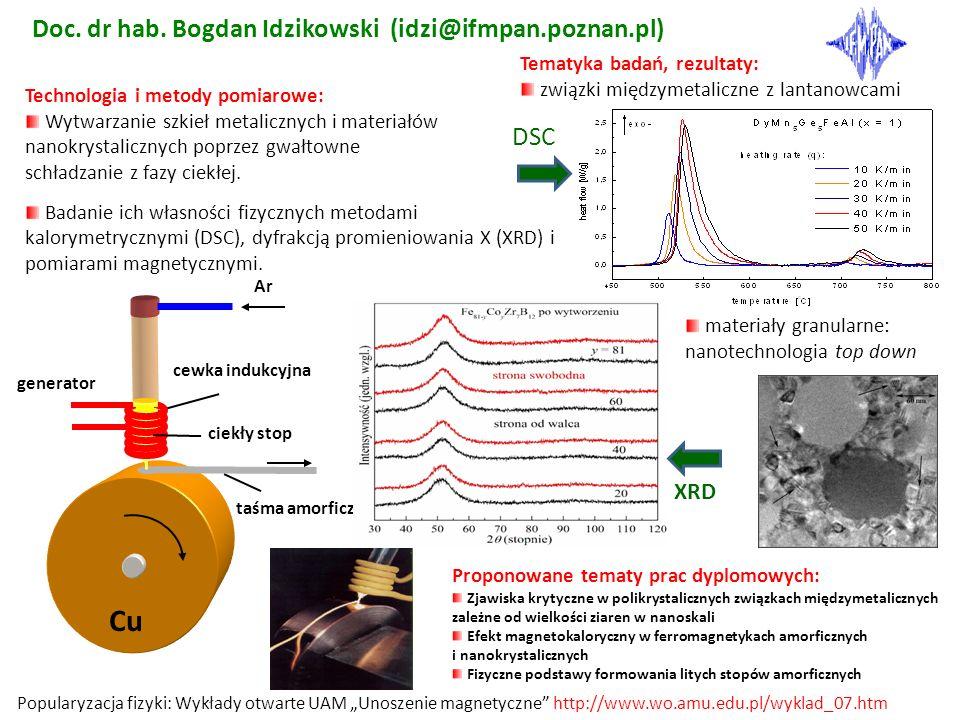 Cu Doc. dr hab. Bogdan Idzikowski (idzi@ifmpan.poznan.pl) DSC XRD