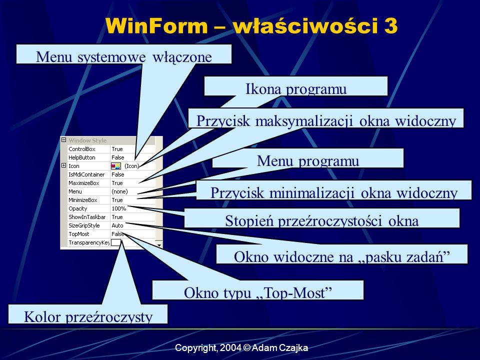 WinForm – właściwości 3 Menu systemowe włączone Ikona programu