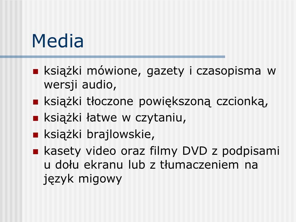 Media książki mówione, gazety i czasopisma w wersji audio,