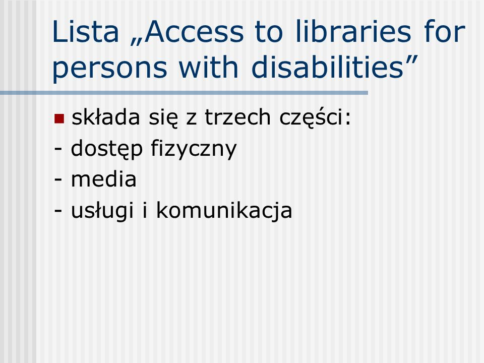 "Lista ""Access to libraries for persons with disabilities"