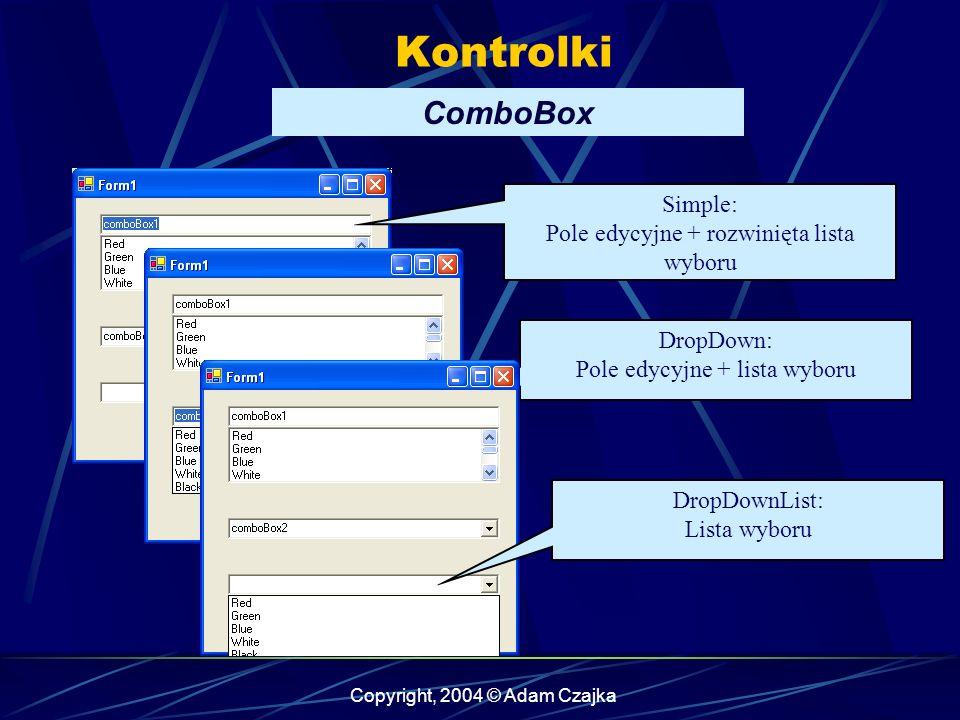 Kontrolki ComboBox Simple: Pole edycyjne + rozwinięta lista wyboru