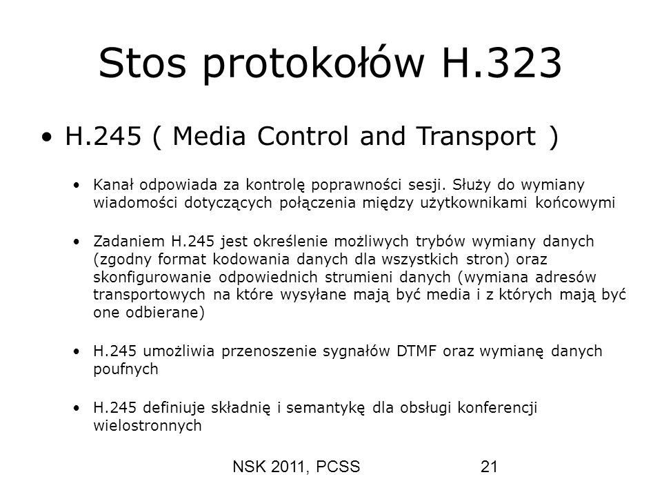 Stos protokołów H.323 H.245 ( Media Control and Transport )