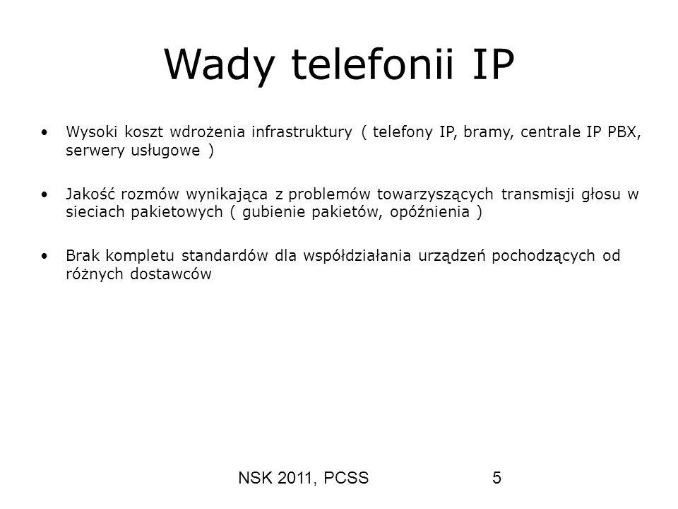Wady telefonii IP NSK 2011, PCSS