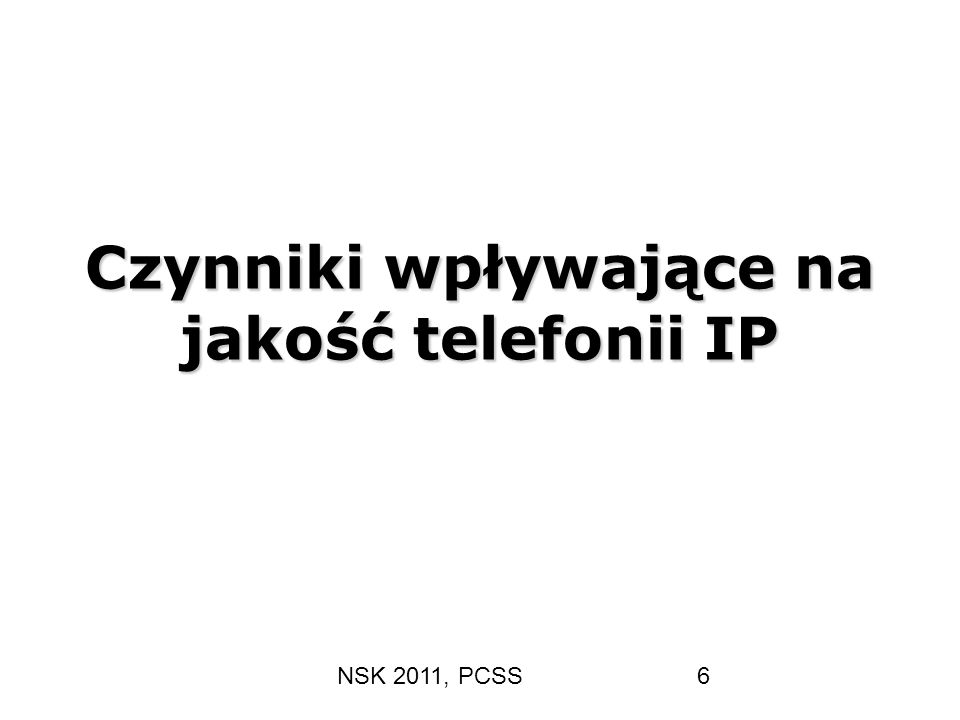 Czynniki wpływające na jakość telefonii IP