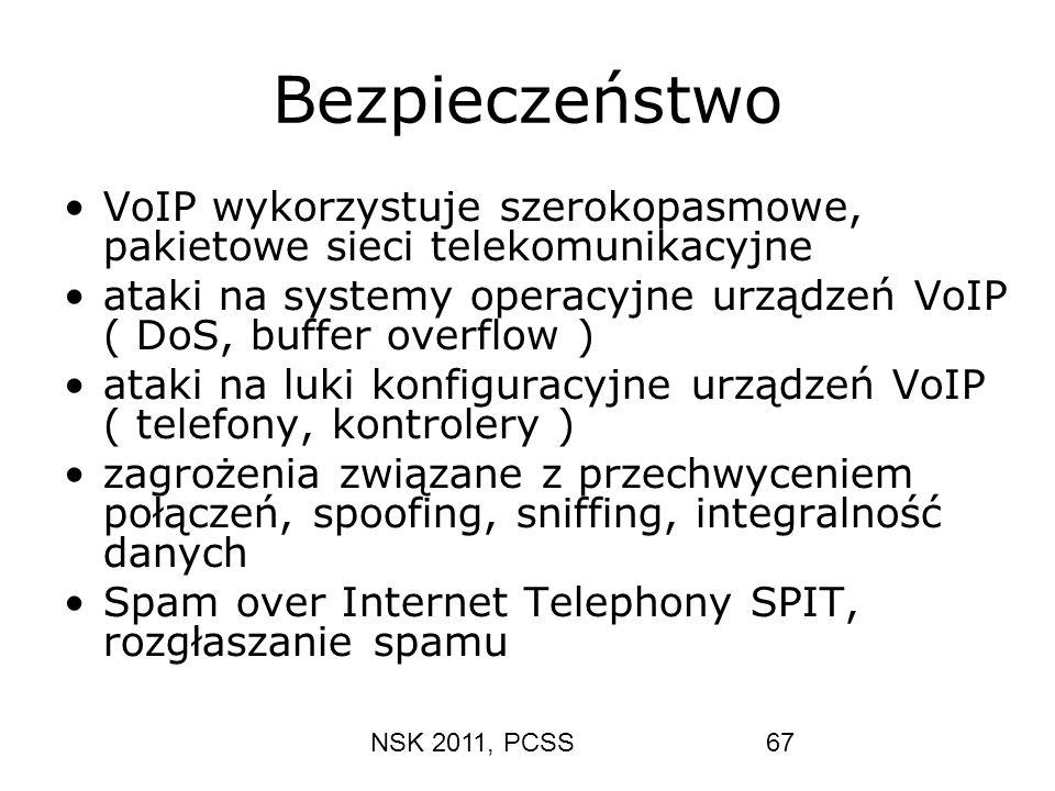 Bezpieczeństwo VoIP wykorzystuje szerokopasmowe, pakietowe sieci telekomunikacyjne.