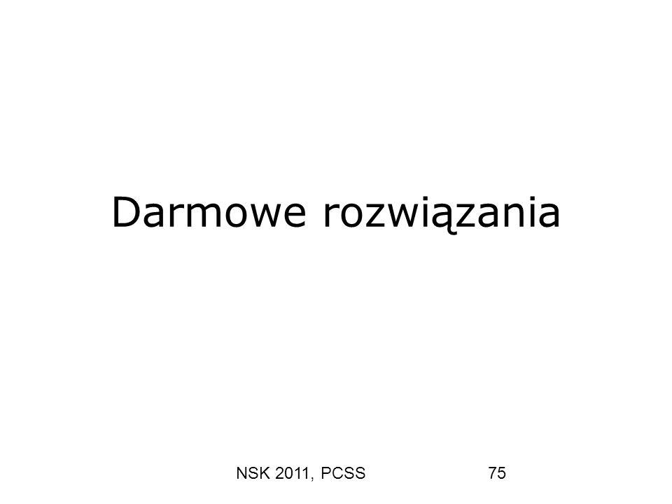 Darmowe rozwiązania NSK 2011, PCSS
