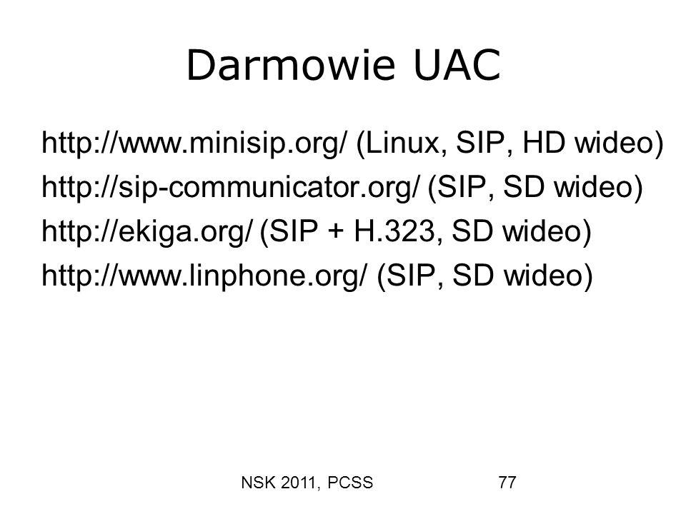 Darmowie UAC http://www.minisip.org/ (Linux, SIP, HD wideo)