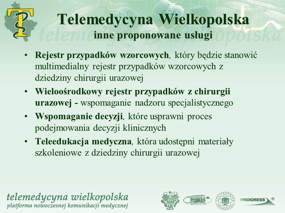Telemedycyna Wielkopolska inne proponowane usługi