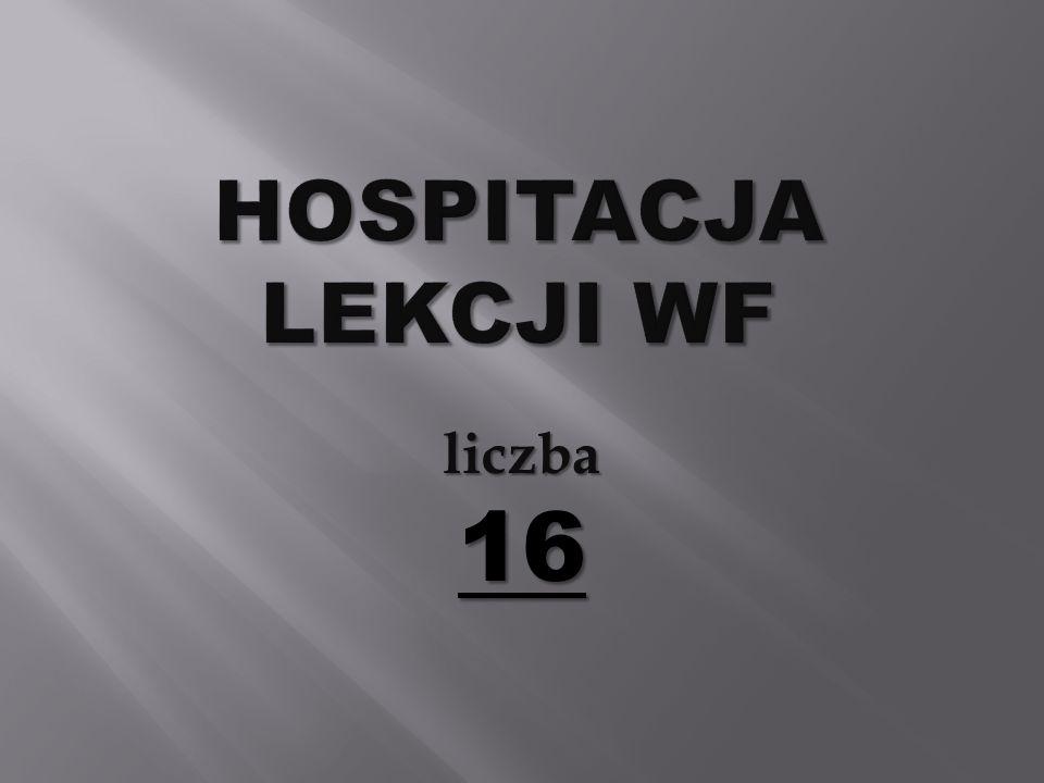 Hospitacja LEKCJI WF liczba 16