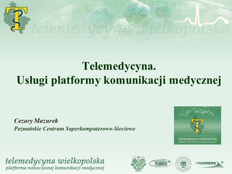 Telemedycyna. Usługi platformy komunikacji medycznej