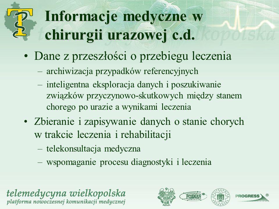 Informacje medyczne w chirurgii urazowej c.d.
