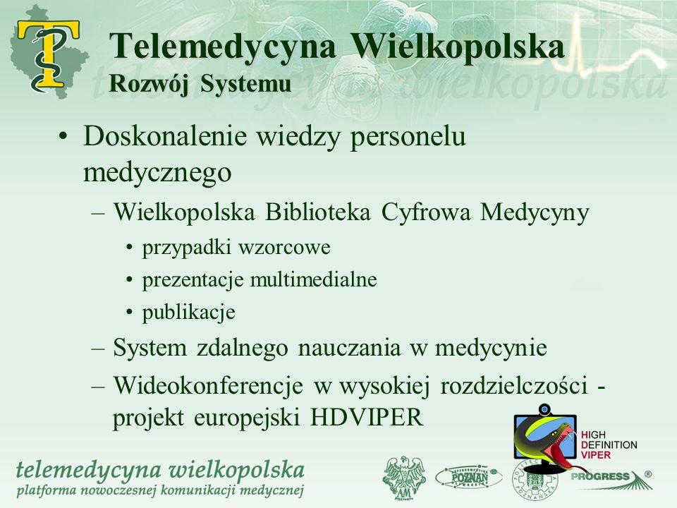 Telemedycyna Wielkopolska Rozwój Systemu
