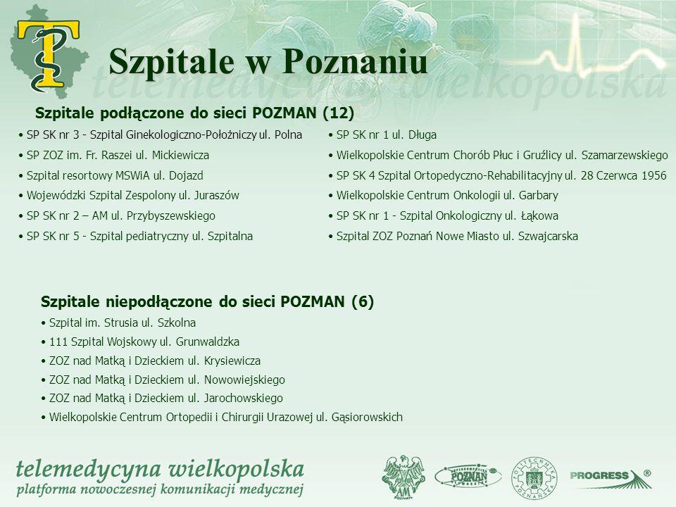 Szpitale w Poznaniu Szpitale podłączone do sieci POZMAN (12)