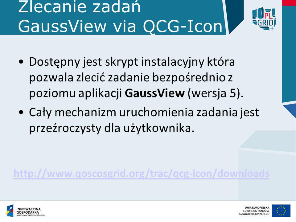 Zlecanie zadań GaussView via QCG-Icon