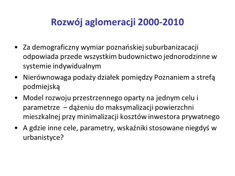 Rozwój aglomeracji 2000-2010
