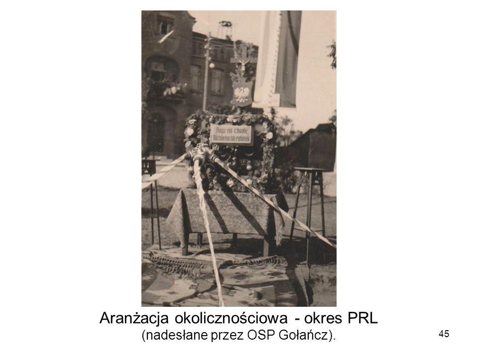 Aranżacja okolicznościowa - okres PRL (nadesłane przez OSP Gołańcz).