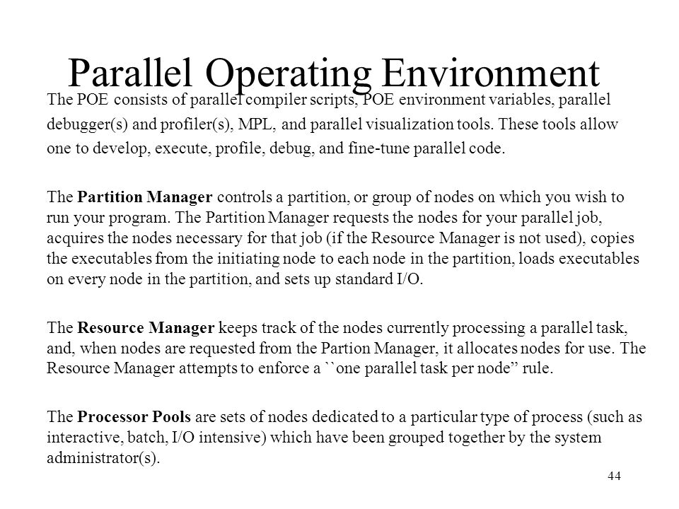Parallel Operating Environment