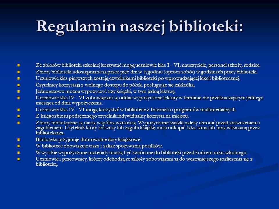 Regulamin naszej biblioteki: