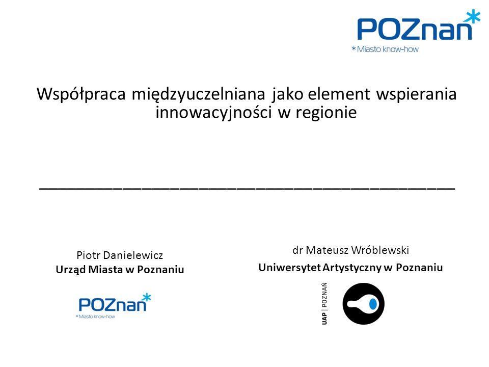 Uniwersytet Artystyczny w Poznaniu Urząd Miasta w Poznaniu