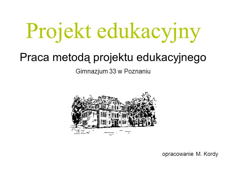 Praca metodą projektu edukacyjnego