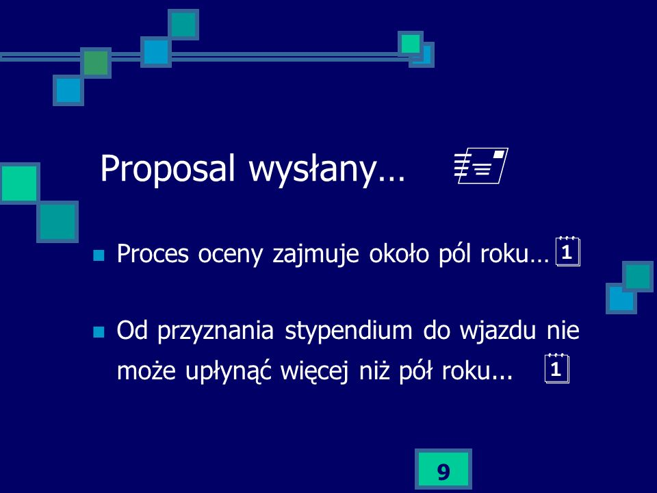  Proposal wysłany… Proces oceny zajmuje około pól roku…