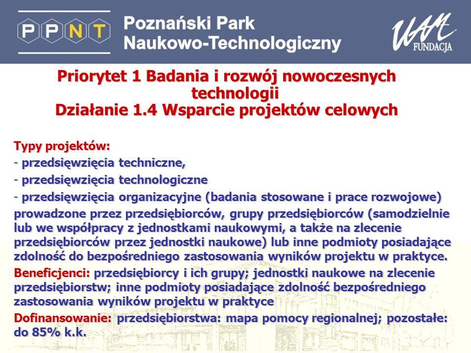 Priorytet 1 Badania i rozwój nowoczesnych technologii