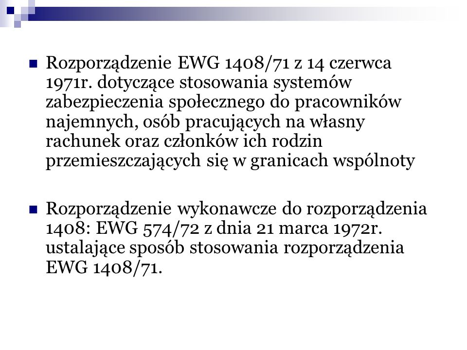 Rozporządzenie EWG 1408/71 z 14 czerwca 1971r
