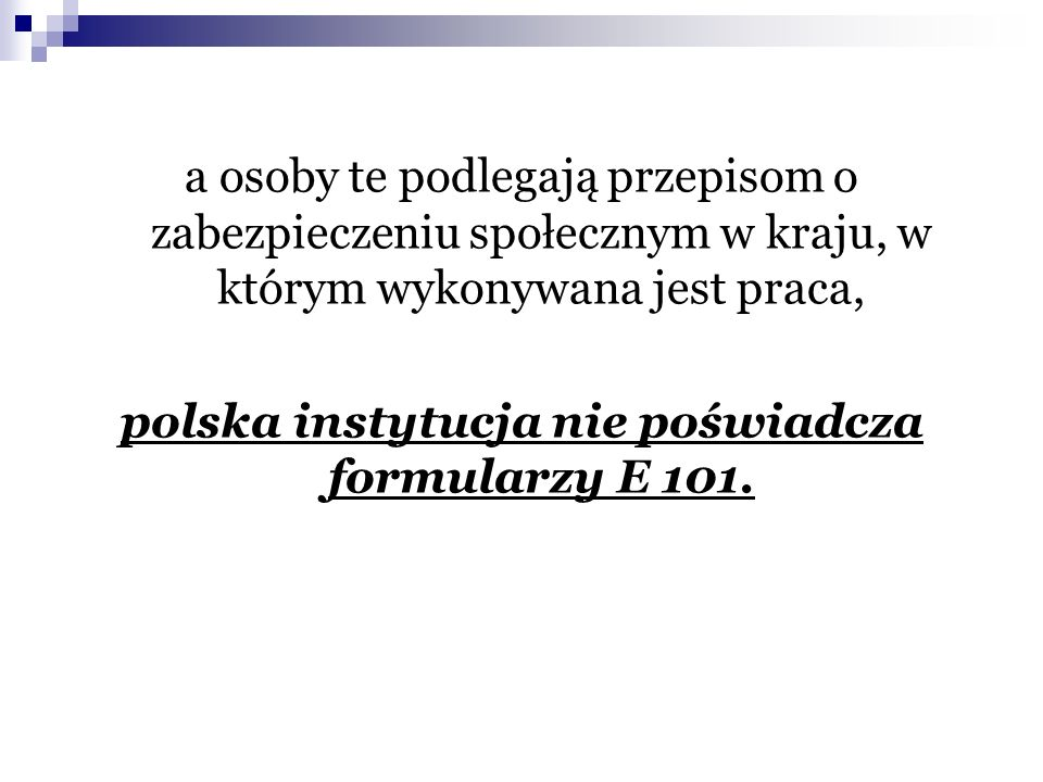 polska instytucja nie poświadcza formularzy E 101.