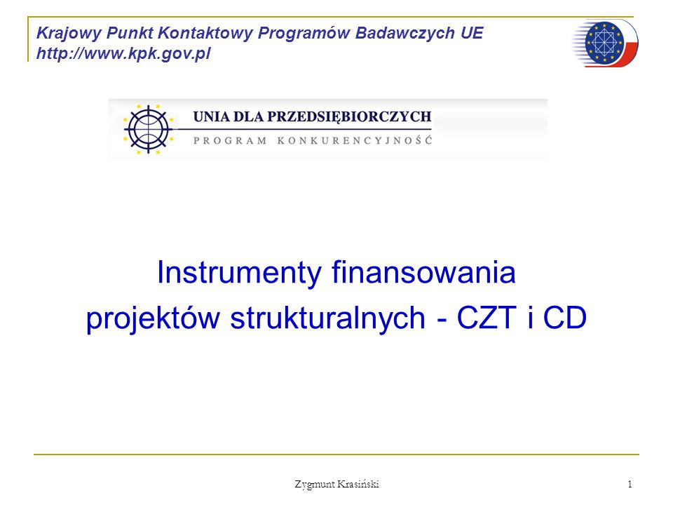 Instrumenty finansowania projektów strukturalnych - CZT i CD
