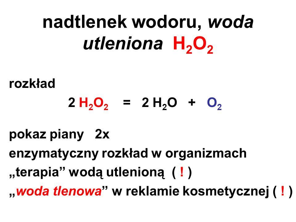 nadtlenek wodoru, woda utleniona H2O2