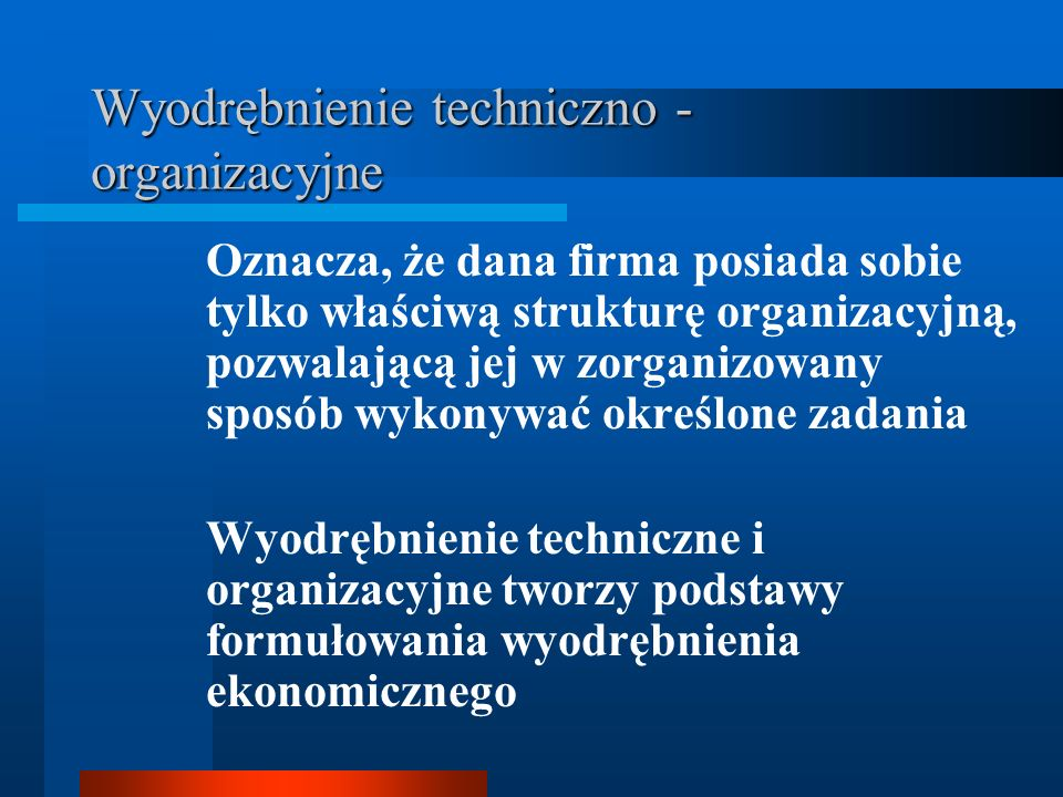 Wyodrębnienie techniczno - organizacyjne