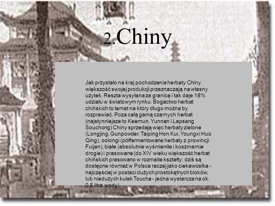 2.Chiny Jak przystało na kraj