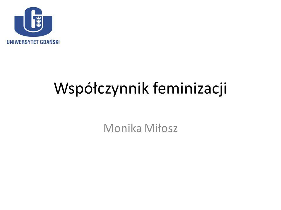 Współczynnik feminizacji