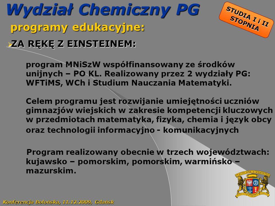 Wydział Chemiczny PG programy edukacyjne: ZA RĘKĘ Z EINSTEINEM: