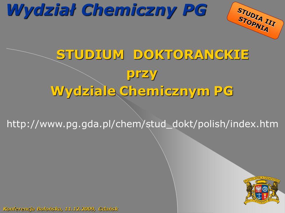 STUDIUM DOKTORANCKIE przy Wydziale Chemicznym PG